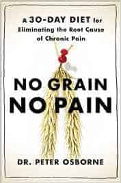 No Grain No Pain Dr. Osborne - No Grain No Pain Officially on Amazon