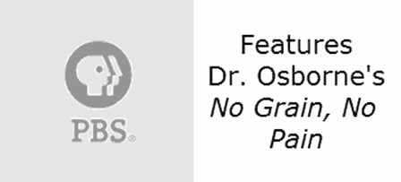 Dr. Osborne on PBS with No Grain No Pain