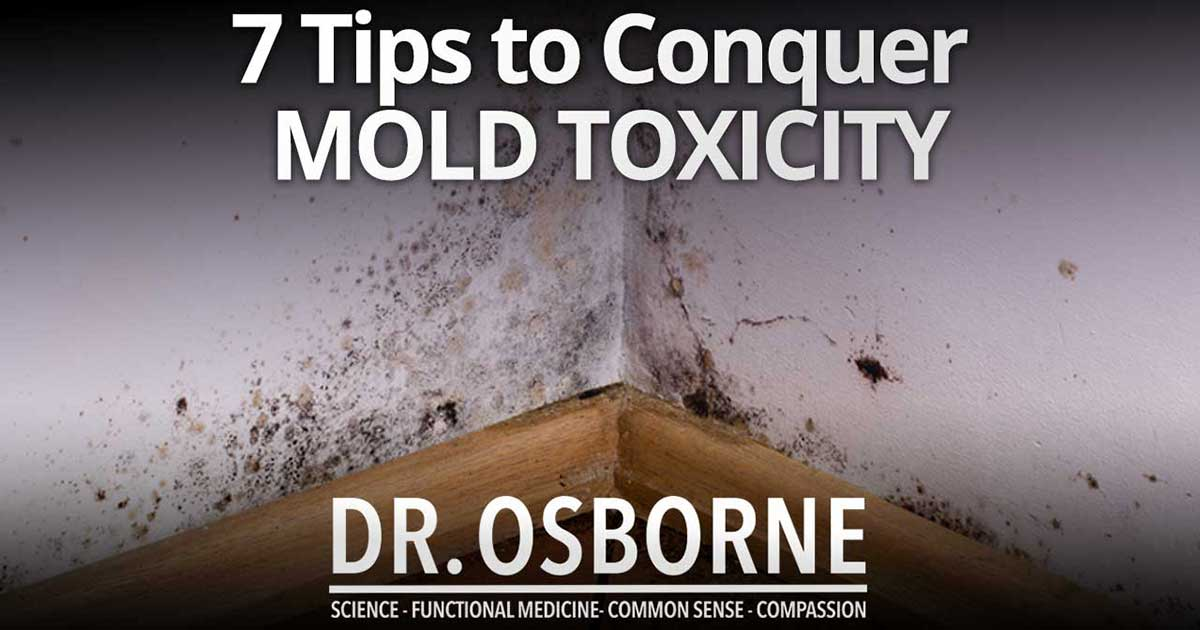 7 tips mold toxicity 1 - Mold Toxicity Vs. Gluten Sensitivity