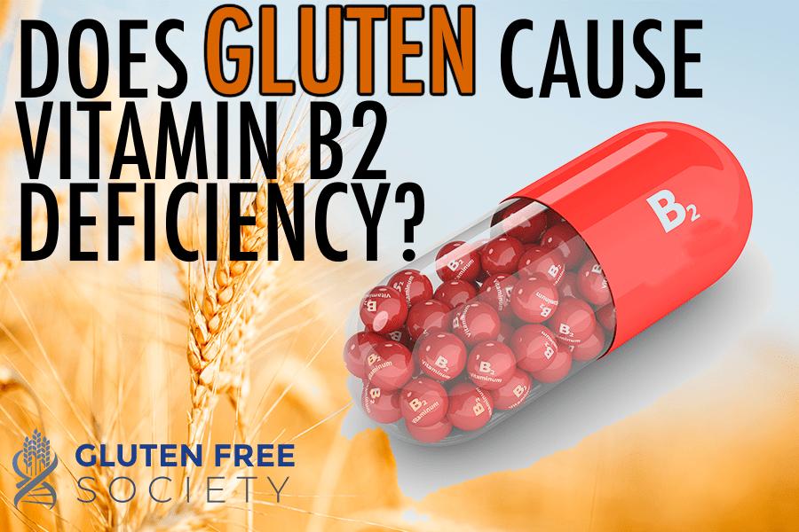 gluten and vitamin b2 deficiency