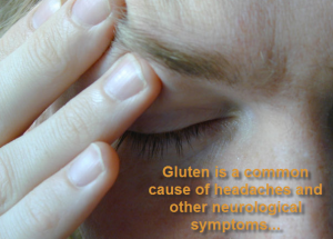 Gluten Causes Headaches and other nerve disorders