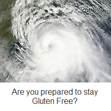 hurricane gluten free - Are You Prepared To Be Gluten Free During an Emergency?