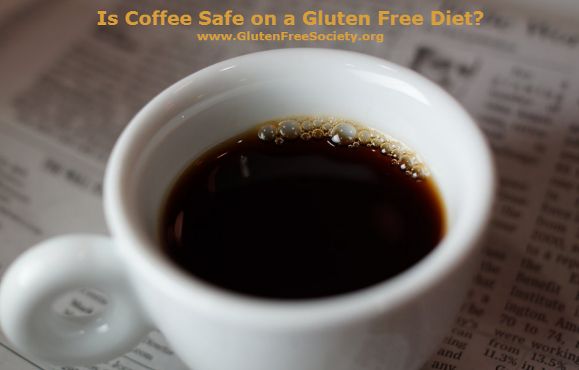 is coffee safe on a gluten free diet